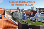 Willemstad Revisited Feb 2020