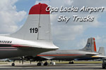 Opa Locka Airport Sky Trucks